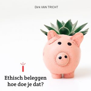 Ethisch beleggen, hoe doe je dat?