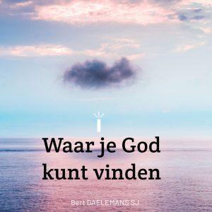 Waar je God kunt vinden 2