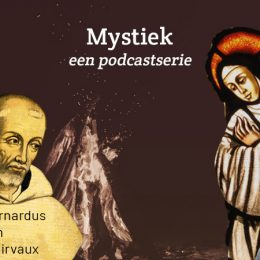 Podcastserie over mystiek met Rob Faesen SJ